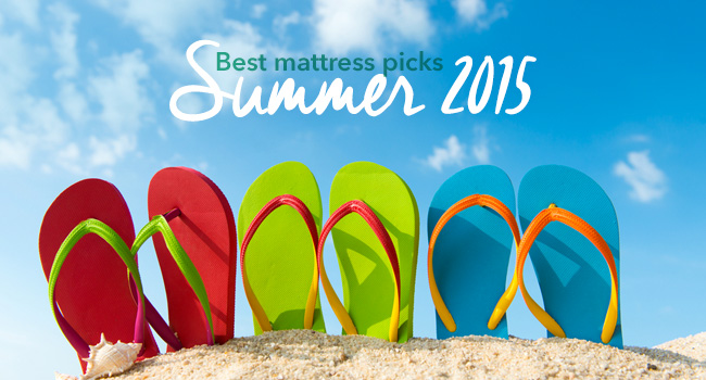 Summer 2015 Mattress Picks