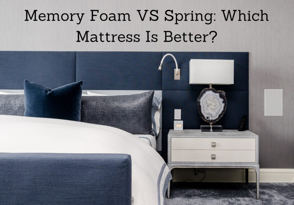 memory foam vs spring mattress which is better